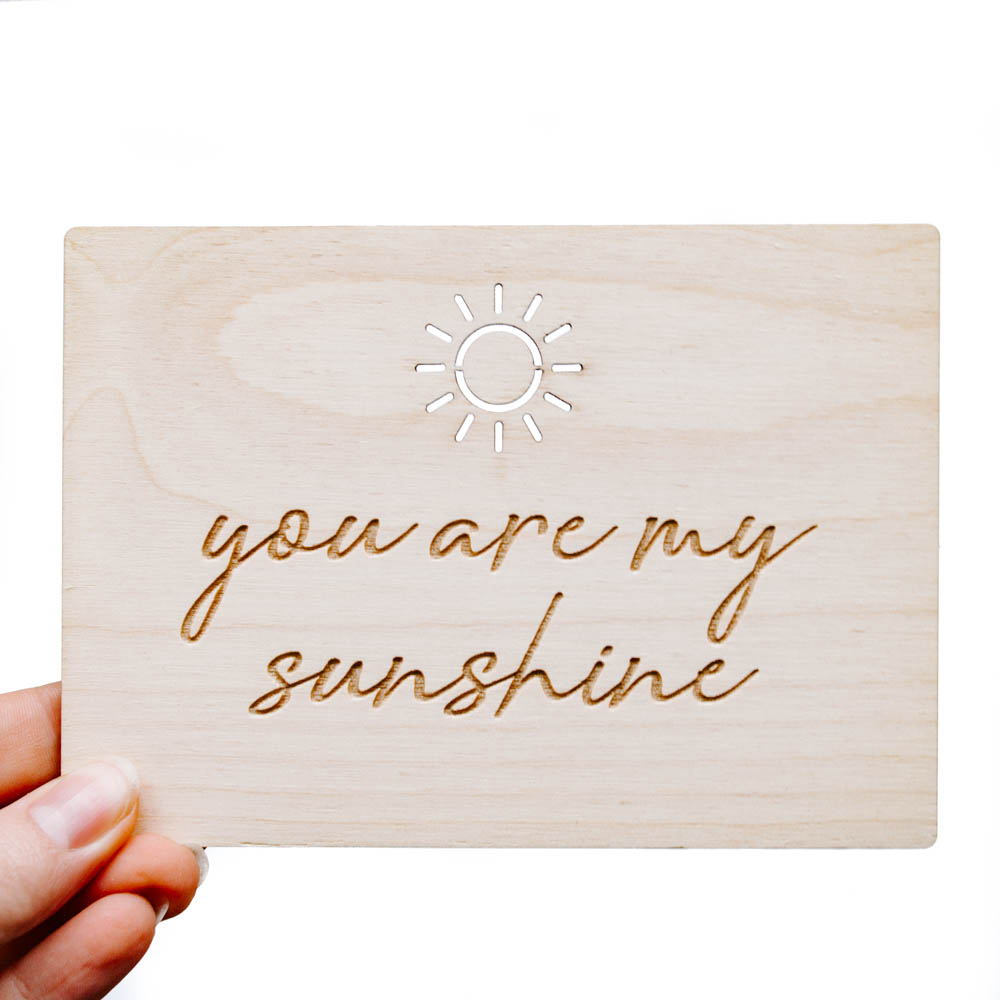 Houten Kaart You Are My Sunshine We Are Golden
