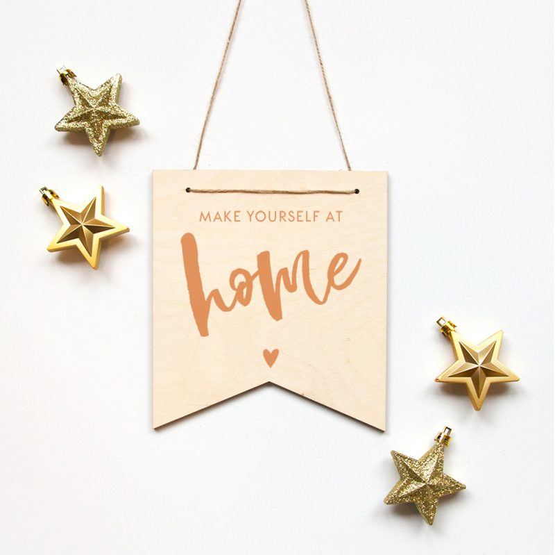 Houten Banner Make yourself at home