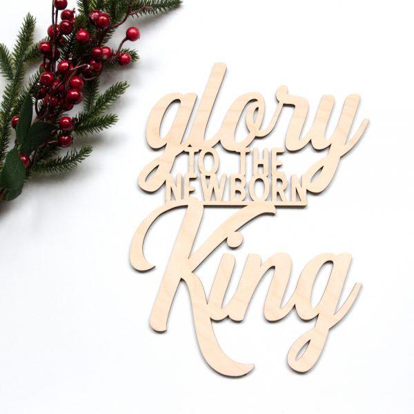 Houten tekst Glory to the new born King