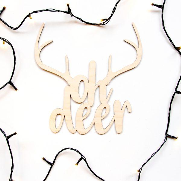 Houten tekst Oh deer