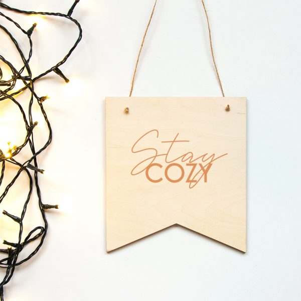 Houten banner Stay Cozy