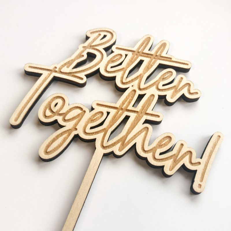 Taarttopper Better Together