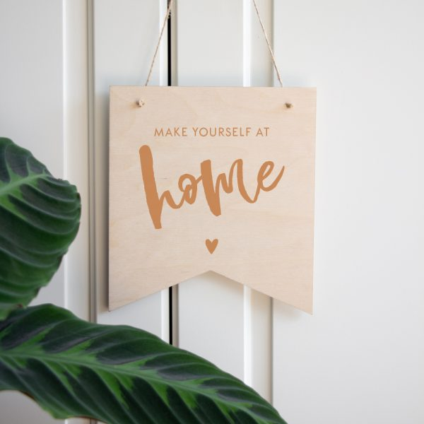 Houten banner - Make yourself at home
